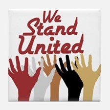 RightOn We Stand United Tile Coaster
