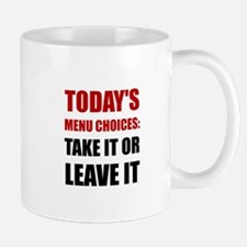 Todays Menu Choices Mugs