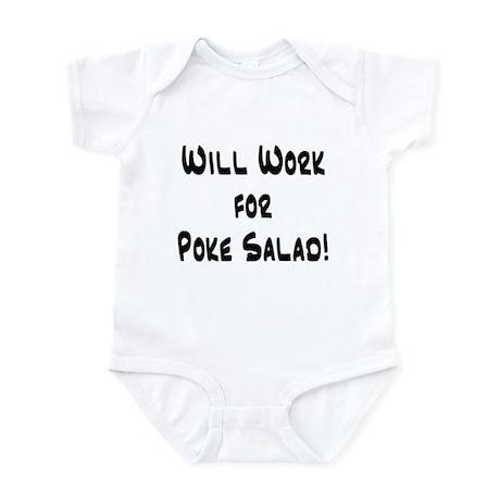 Will Work for Poke Salad! Infant Bodysuit