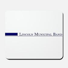 Lincoln Municipal Band Mousepad