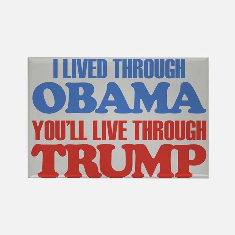 You'll Live Through Trump Rectangle Magnet