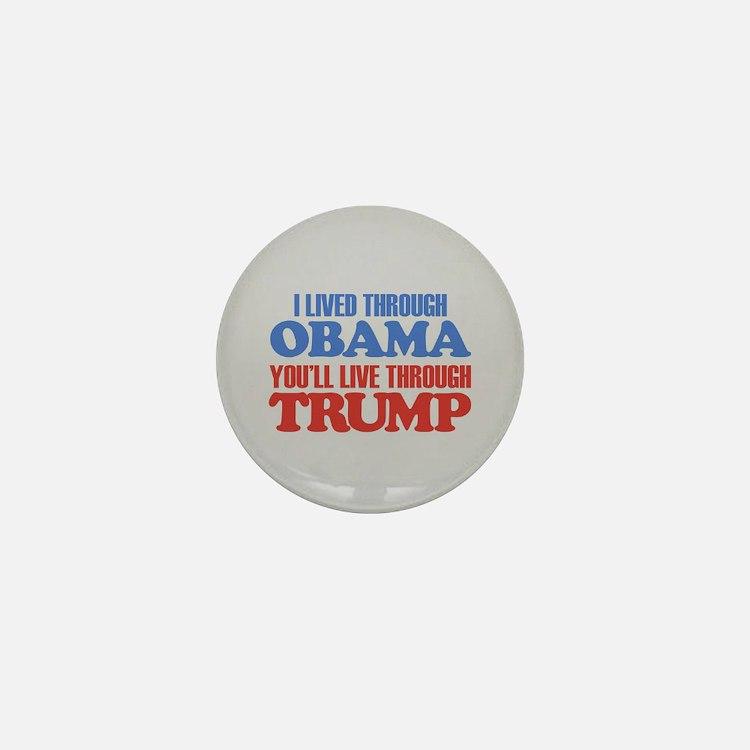 You'll Live Through Trump Mini Button