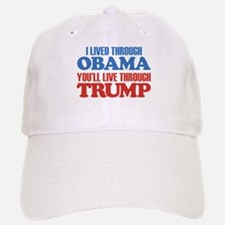 You'll Live Through Trump Baseball Baseball Cap