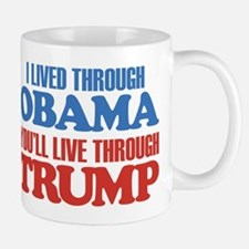 You'll Live Through Trump Small Small Mug