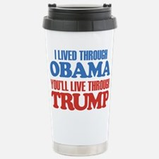 You'll Live Through Tru Travel Mug