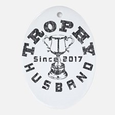 Trophy Husbad Since 2017 Oval Ornament