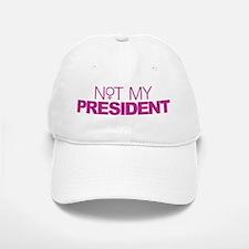 Not My President Women Baseball Baseball Cap