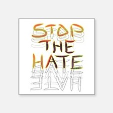 Stop the Hate Sticker