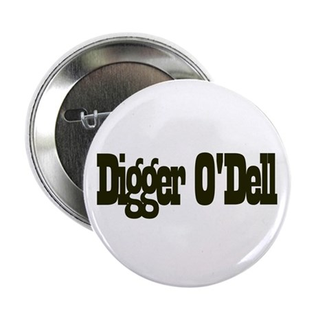 "Digger o'Dell 2.25"" Button (100 pack)"