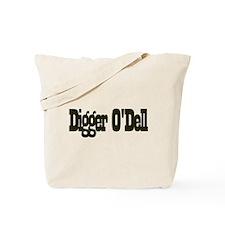 Digger o'Dell Tote Bag