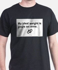 my ideal weight T-Shirt