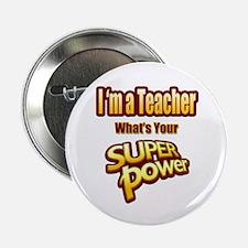 """Super Power-Teacher 2.25"""" Button"""