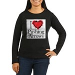 I Love Pushing Arrows Long Sleeve T-Shirt
