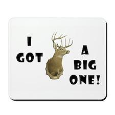 Got A Big One! Mousepad