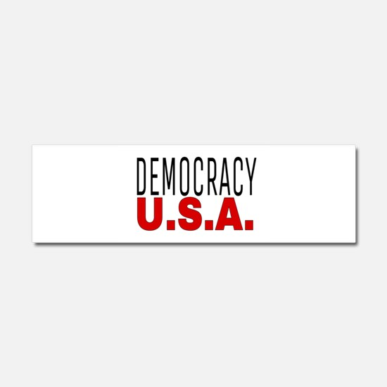 DEMOCRACY U.S.A. Car Magnet 10 x 3