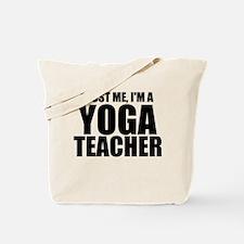 Trust Me, I'm A Yoga Teacher Tote Bag