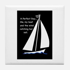 A Perfect Day Tile Coaster