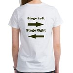 Stage Left and Right Women's T-Shirt