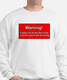 Son Burn Christian Sweatshirt