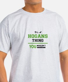 It's HOGANS thing, you wouldn't understand T-Shirt