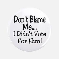 Don't Blame Button