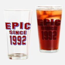 Epic Since 1992 Birthday Designs Drinking Glass
