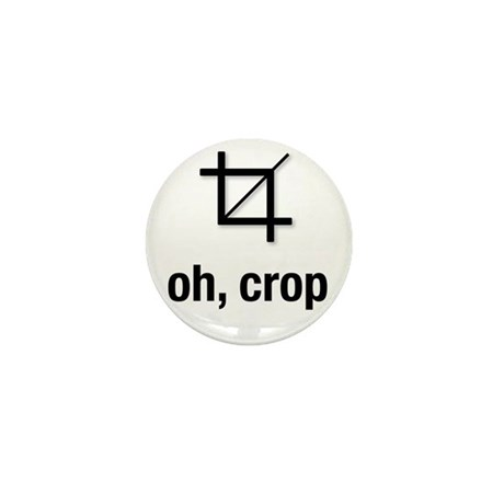 """oh, crop"" Mini Button (10 pack)"