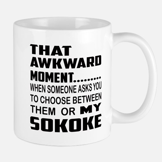 That awkward moment... my Sokoke . Mug