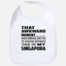 That awkward moment... my Singapura . Bib