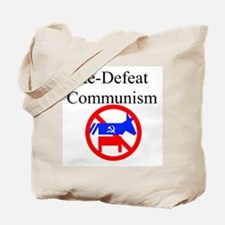 re-defeat communism Tote Bag