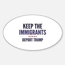 Keep The Immigrants Decal