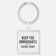 Keep The Immigrants Square Keychain