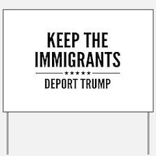 Keep The Immigrants Yard Sign