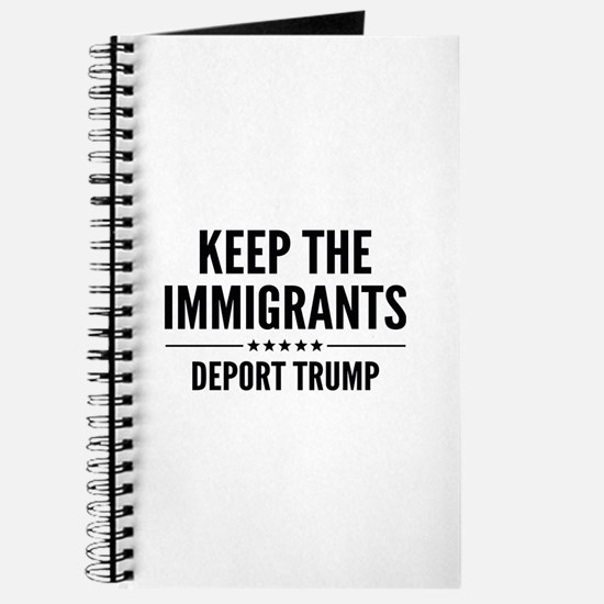 Keep The Immigrants Journal