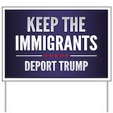 Deport trump Yard Signs