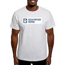 BELGIAN TERVUEREN SHEPHERD T-Shirt