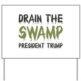 Drain that swamp Yard Signs