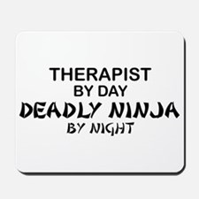 Therapist Deadly Ninja Mousepad