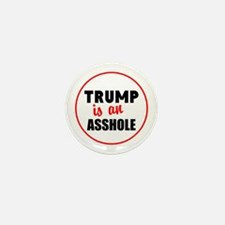 Trump is an asshole Mini Button (100 pack)