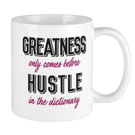 Greatness Hustle Mug