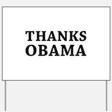 Thanks Obama Yard Sign