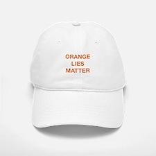 Orange Lies Matter Baseball Baseball Cap