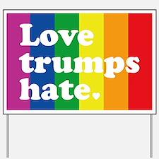 GLBT Love Trumps Hate Yard Sign