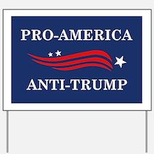 Pro-America Anti-Trump Yard Sign