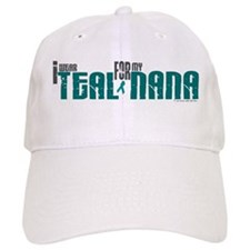 I Wear Teal For My Nana 6 Baseball Cap