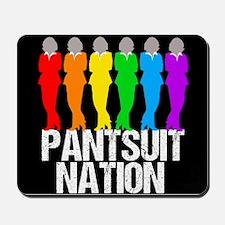 Pantsuit Nation Mousepad