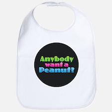 Anybody Want a Peanut? Baby Bib