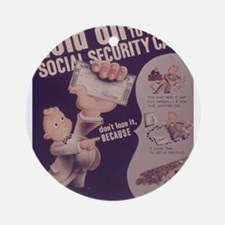 Vintage poster - Social Security Ca Round Ornament