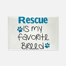 Unique Rescued is my favorite breed Rectangle Magnet