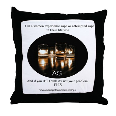 1 in 4 Throw Pillow